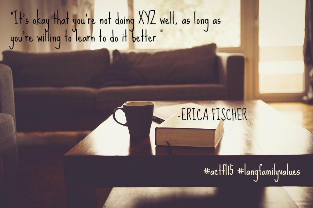 ACTFL quote Erica